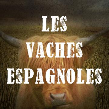 Les Vaches Espagnoles