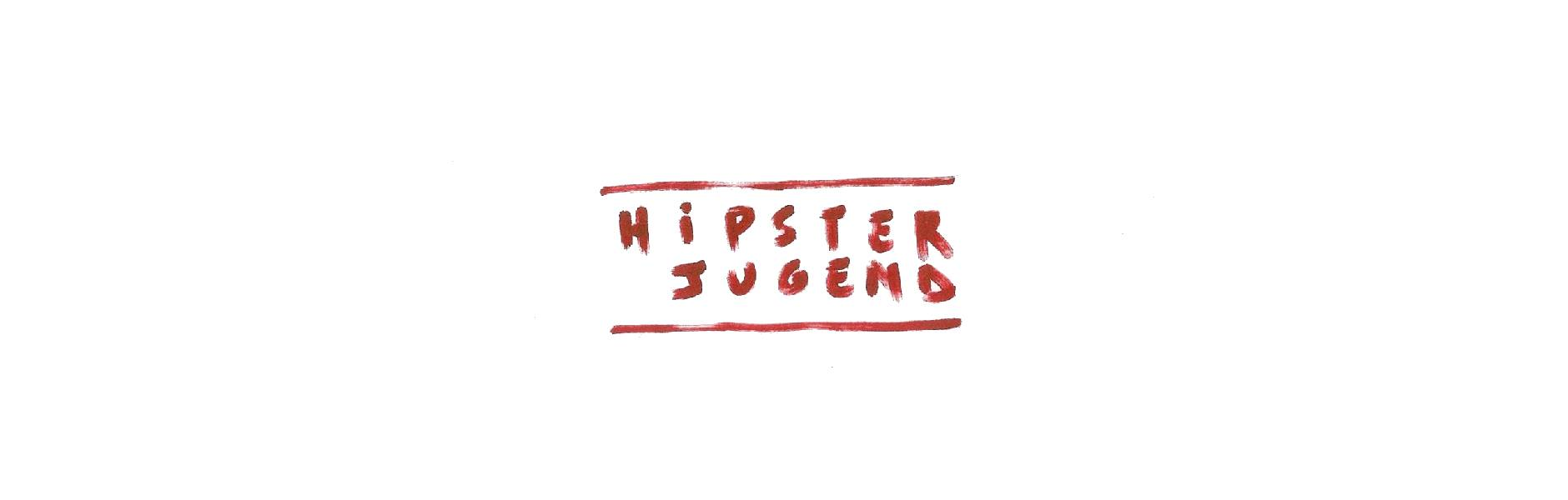 The Hipster Jugend