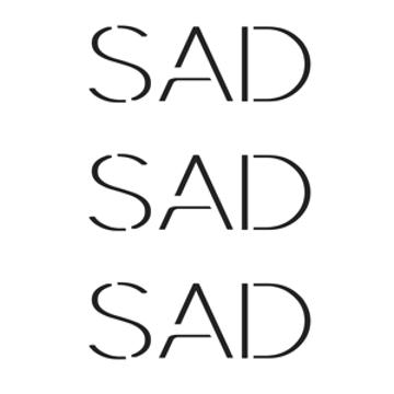 Sad Sad Sad