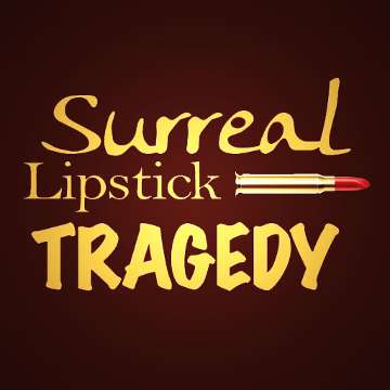 Surreal Lipstick Tragedy (S.L.T.)