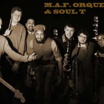 M.A.F. Orquesta & Soul T