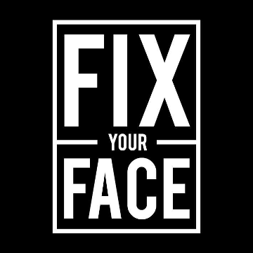 FIX YOUR FACE events