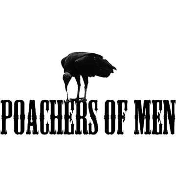 Poachers of Men