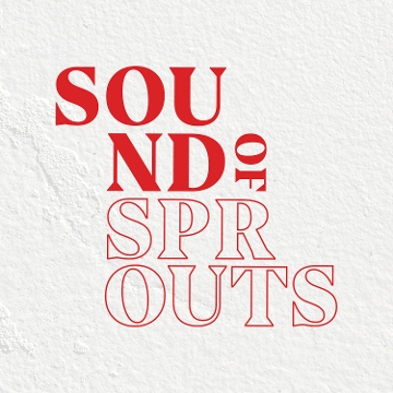 Sound of Sprouts