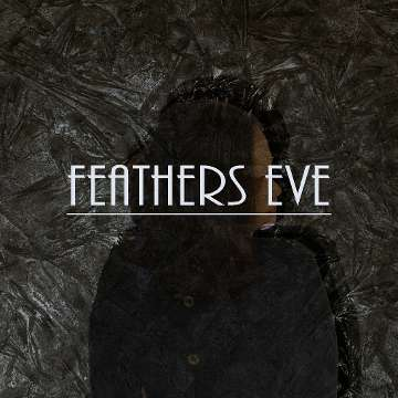 Feathers Eve