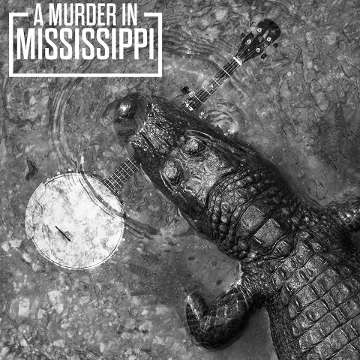 A Murder In Mississippi