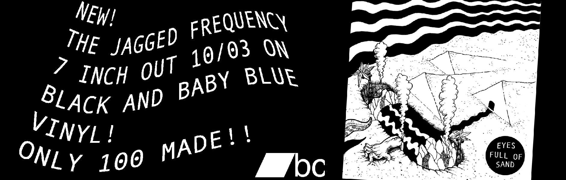 The Jagged Frequency