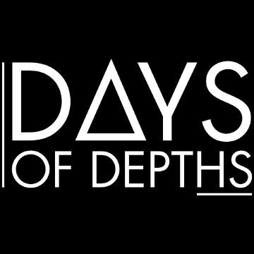 Days Of Depths